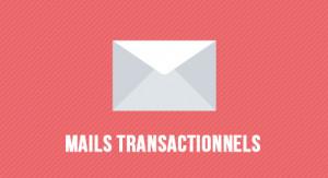 Configurer ses mails transactionnels